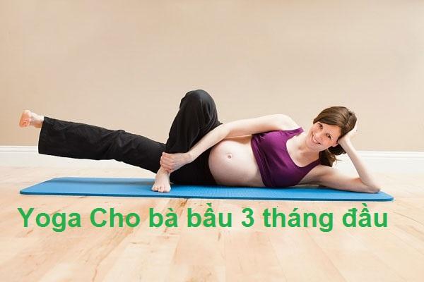 yoga cho bà bầu 3 tháng đầu