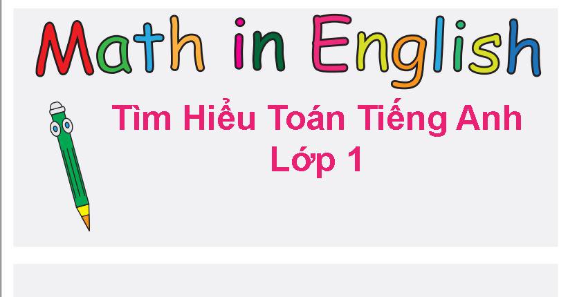Toán Tiếng Anh Lớp 1