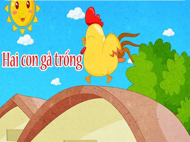 Truyện cho bé 1 tuổi số 2: Hai con gà trống